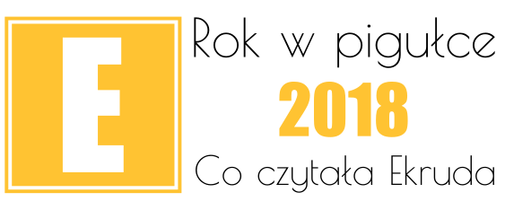 podsumowanie roku 2018 ekruda