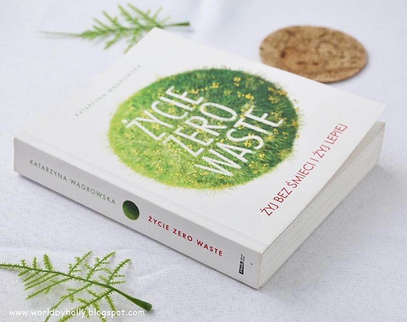 zero waste, zero odpadów, recykling, ekologia, książka o ekologii, moda na recykling, moda na ekologię
