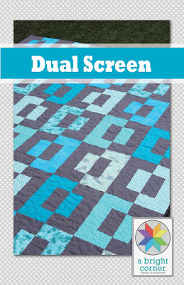Dual Screen quilt pattern by A Bright Corner