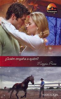 Maggie Price - ¿Quien Engaña A Quién?