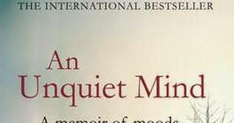 Exploring an unquiet mind