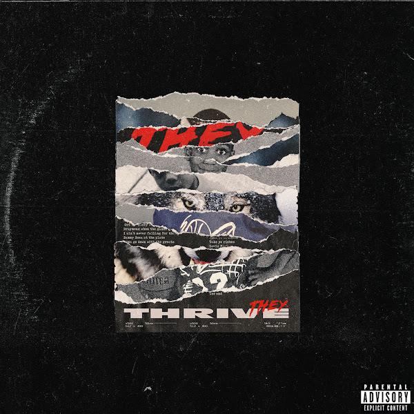 THEY. - Thrive - Single Cover