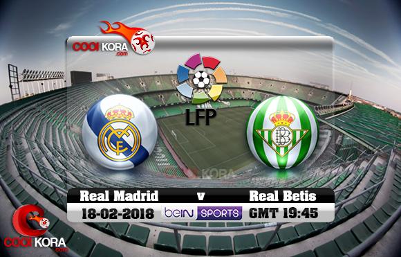 مشاهدة مباراة ريال بيتيس وريال مدريد اليوم 18-2-2018 في الدوري الأسباني