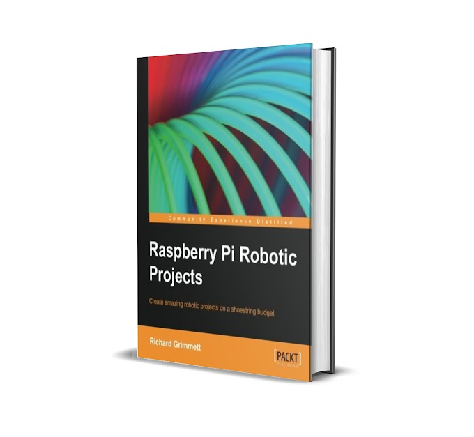 FREE E-BOOK Raspberry Pi Robotic Projects