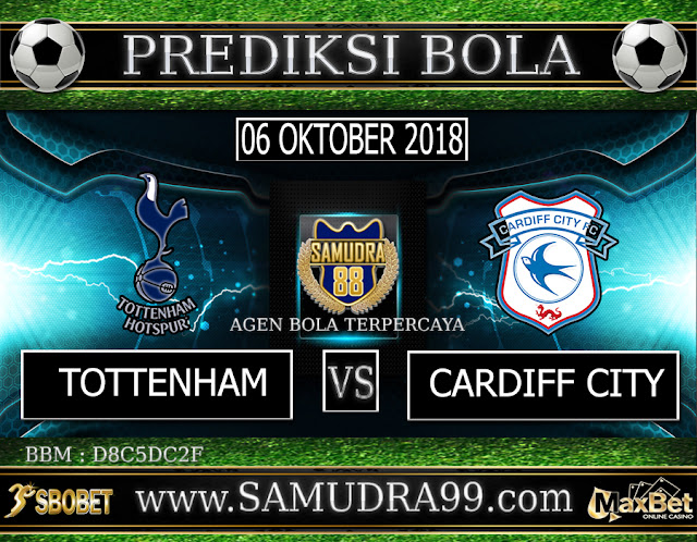 PREDIKSI TEBAK SKOR JITU TOTTENHAM VS CARRDIFF CITY 06 OKTOBER 2018