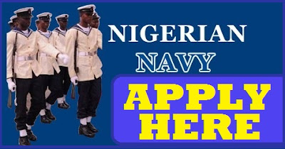 Nigerian Navy 2018 2019 Recruitment Form and Enlistment Portal Apply Here