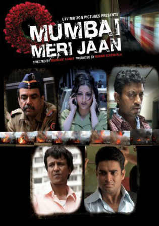 Mumbai Meri Jaan 2008 HDRip 400MB Full Hindi Movie Download 480p Watch Online Free bolly4u