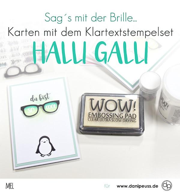 https://danipeuss.blogspot.com/2017/07/kartenanleitung-mit-kt-halli-galli.html