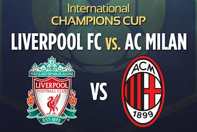 Berita Bola Streaming Liverpool Fc Vs Ac Milan International Champions Cup