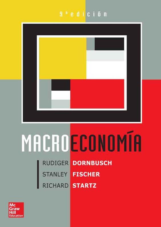 Macroeconomía, 9na Edición – Rudiger Dornbusch