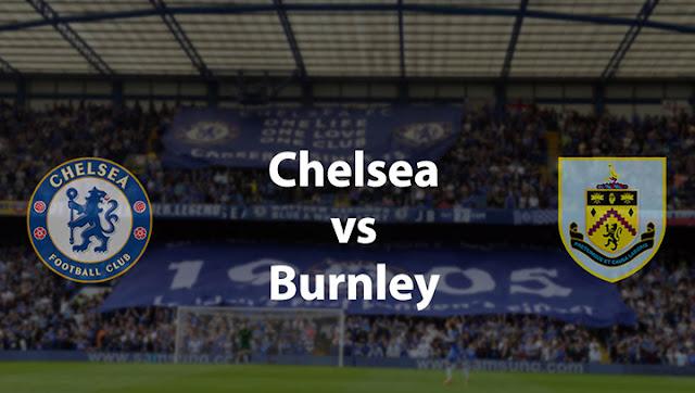 Inilah Jadwal Liga Inggris Malam Ini : Chelsea VS Burnley