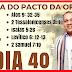 Episódio #40 A HORA DO PACTO DA ORAÇÃO Campanha Com Pastor Izaias IPDA