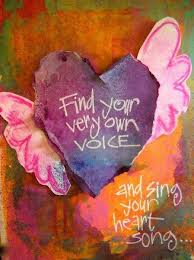 Find your very own voice and sing your heart song