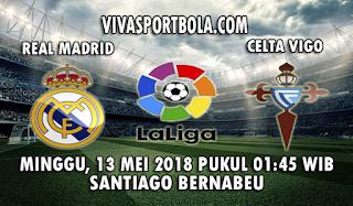 Prediksi Real Madrid vs Celta Vigo 13 Mei 2018