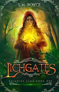 Lichgates: an Epic Fantasy Adventure (The Grimoire Saga Book 1)