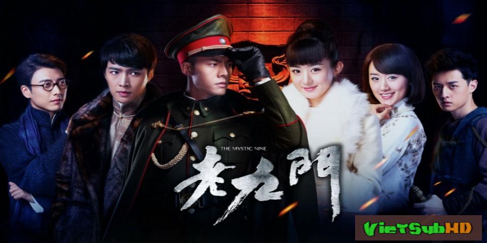 Phim Lão Cửu Môn Hoàn Tất (48/48) VietSub HD | The Mystic Nine 2016