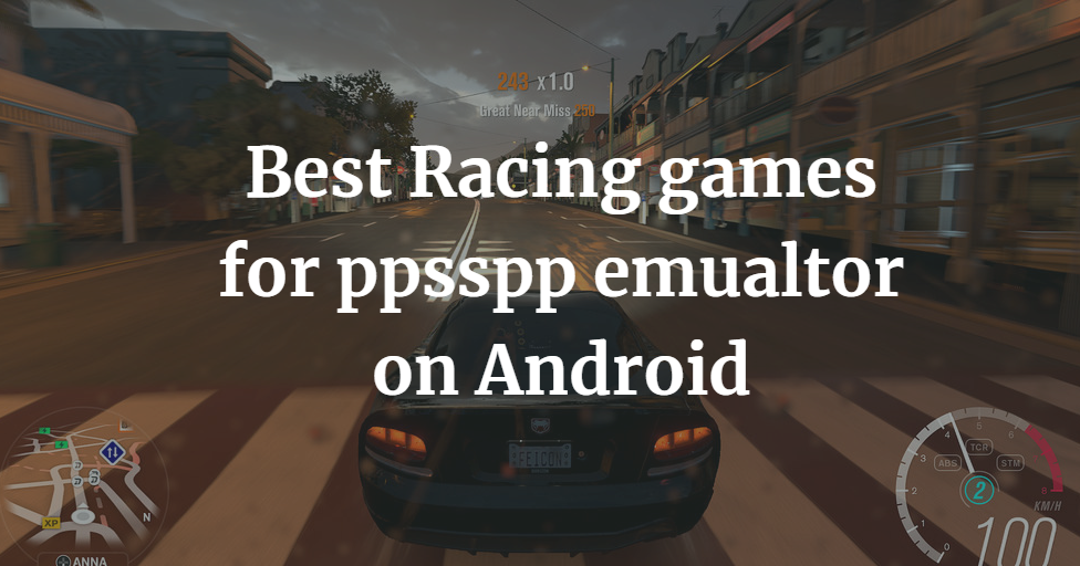 Top 10 Best Racing games for ppsspp on Android