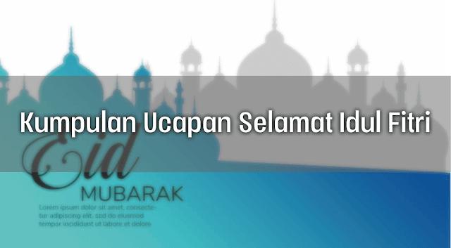 Kumpulan Ucapan Selamat Idul Fitri 1441 Hijriyah Tahun 2020