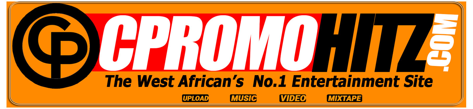 The West African No.1 Entertainment Site | Cpromohitz.com