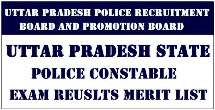 UP Police Constable Results 2018 Download Merit List Qualified