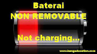 ponsel baterai non removable tidak terisi