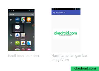 Hasil tampilan gambar ImageView dan Icon Launcher Aplikasi Android Studio