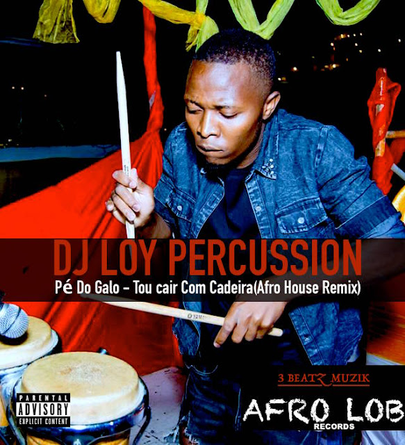 Pé Do Galo Feat. Dj Loy Percussion - Tou cair Com Cadeira