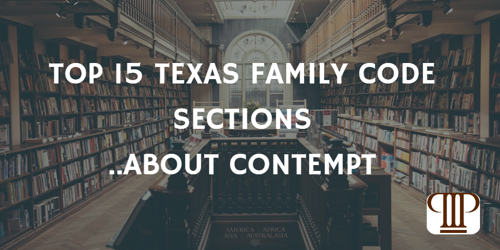 Sean Y Palmers Texas Family Law Resource Top 15 Texas Family Code