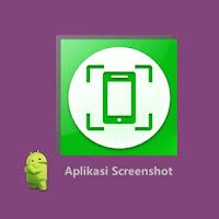 6 Aplikasi Screenshot Terbaik Untuk Android (Tanpa Root)