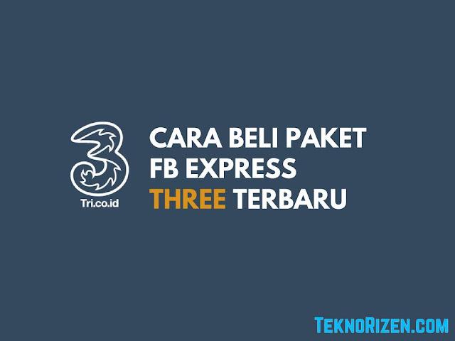 Semua provider internet di Indonesia tak hanya terdapat paket reguler saja Tutorial Beli Paket FB Express Kartu 3 Tri Terbaru
