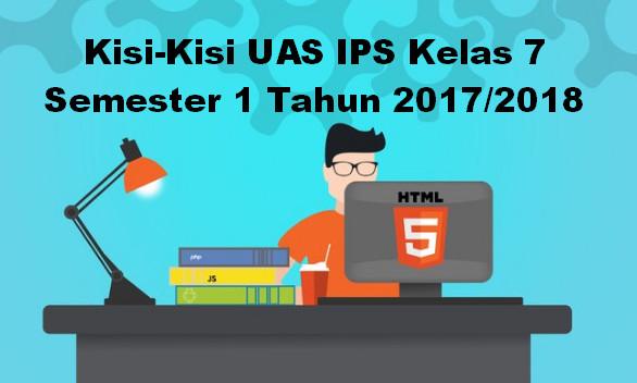 Kisi-Kisi UAS IPS Kelas 7 Semester 1 Tahun 2017/2018