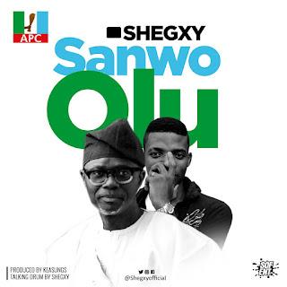 Shegxy - Sanwo Olu