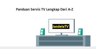 Anda tidak perlu berbelanja buku tutorial perihal  Cara Servis TV Berbagai Macam Kerusakan (Dari A-Z)