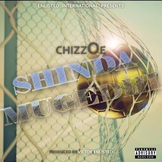 [feature]Chizzoe - Shinda Mugedhi