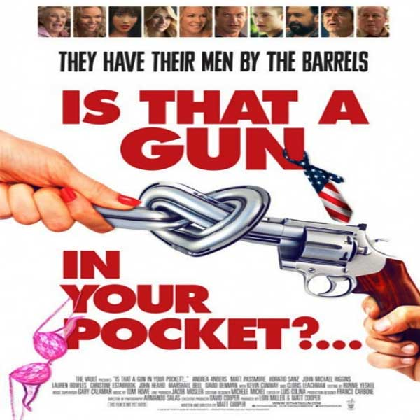 Is That a Gun in Your Pocket?, Is That a Gun in Your Pocket? Synopsis, Is That a Gun in Your Pocket? Trailer, Is That a Gun in Your Pocket? Review, Poster Is That a Gun in Your Pocket?