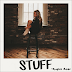"Kaylee Rose Brings New ""Stuff"" To Music Fans"
