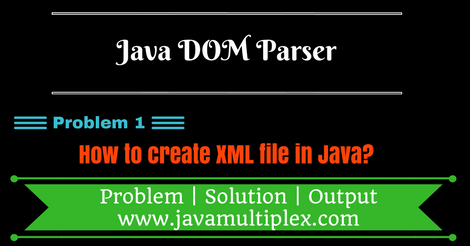 Create XML file using DOM parser
