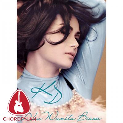 Lirik dan chord Aku Wanita Biasa - Krisdayanti