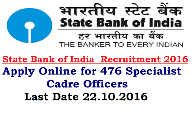 SBI 476 Specialist Officers Recruitment 2016 Apply Online |State Bank of India (SBI) invites online application forms from young professionals for recruitment of the posts of Specialist Cadre Officers On Regular And Contract Basis.Online Applications for SBI Specialist Cadre Officers in State Bank of India sbi-476-specialist-officers-recruitment-state-bank-of-india-apply-for-online-test SBI 476 Specialist Officers Recruitment 2016 Apply Online |State Bank of India (SBI) invites online application forms from young professionals for recruitment of the posts of Specialist Cadre Officers On Regular And Contract Basis.Online Applications for SBI Specialist Cadre Officers in State Bank of India sbi-476-specialist-officers-recruitment-state-bank-of-india-apply-for-online-test