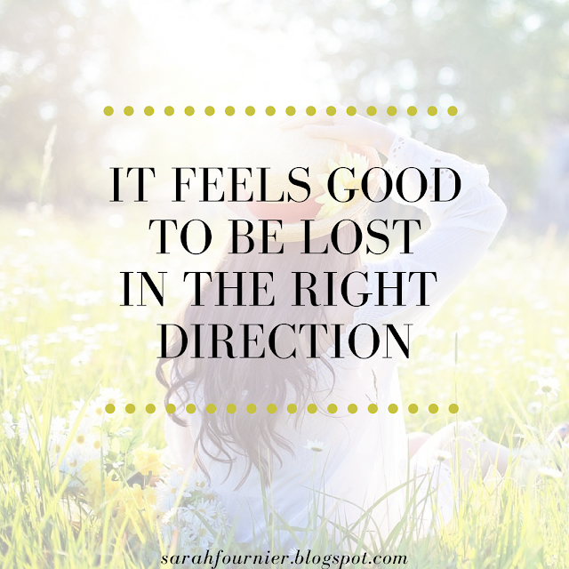 """A quote that reads """"It Feels Good To Be Lost In the Right Direction"""" with a millennial woman sitting in the sun in the background"""