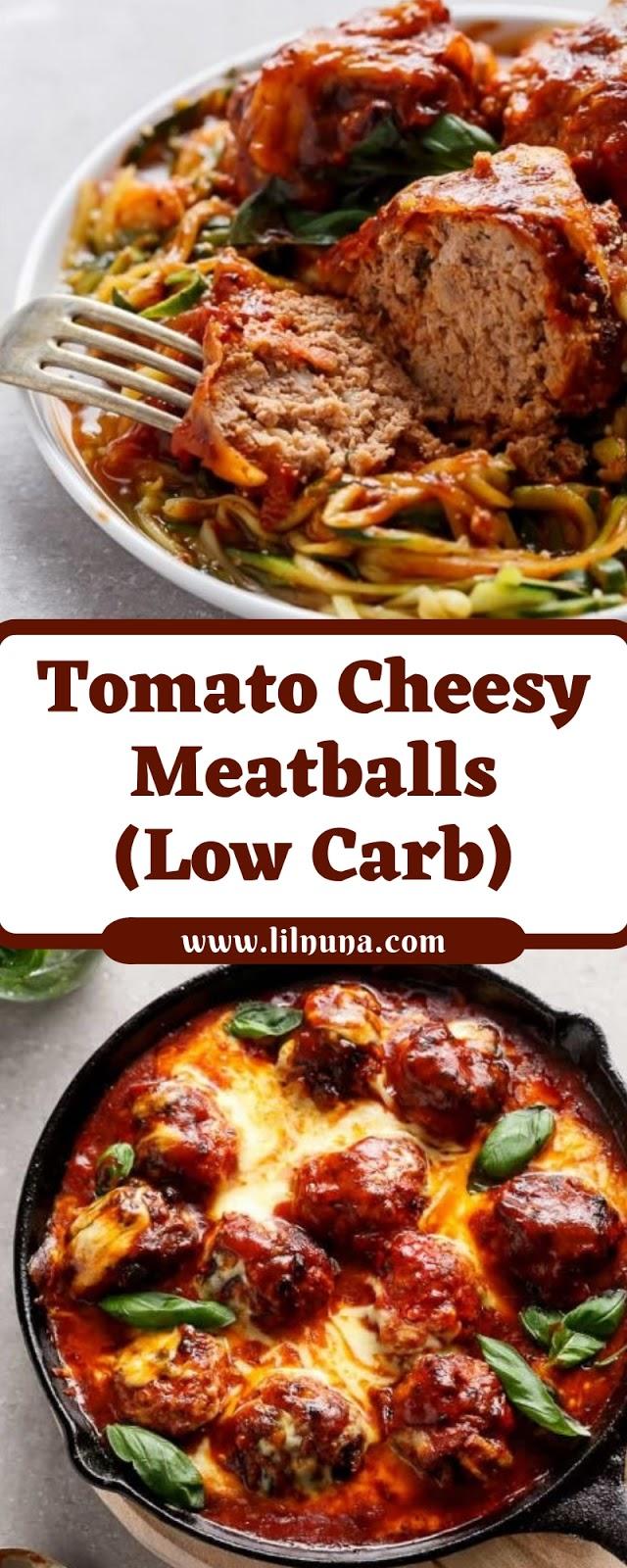 Tomato Cheesy Meatballs (Low Carb)