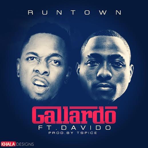 Runtown ft Davido - Gallardo