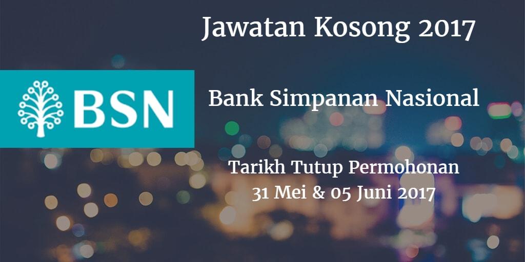 Jawatan Kosong BSN 31 Mei & 05 Juni 2017