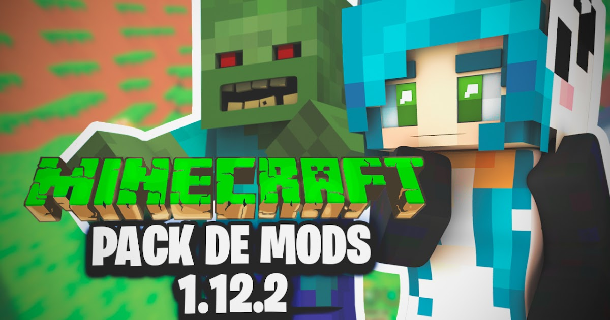 ♦TutozzPatt♦: PACK DE MODS || MINECRAFT 1.12.2 || NEW ...