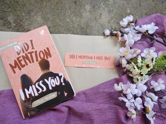 Review Did I Mention I Miss You? - Estelle Maskame #3