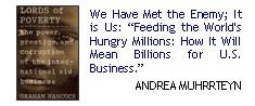 "We Have Met the Enemy; It is Us: ""Feeding the World's hungry millions: how it will mean billions for u.s. business."""