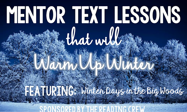 Primary grade students will love comparing and contrasting their life today to that of pioneer children using Winter Days in the Big Woods by Laura Ingalls Wilder as a mentor text.
