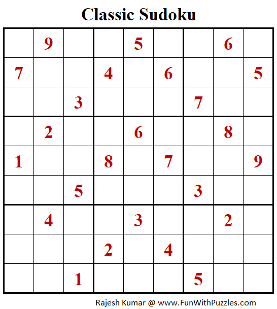 Classic Sudoku Puzzles (Fun With Sudoku #271)