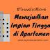 #TravelioMore: Mewujudkan Impian Tinggal di Apartemen