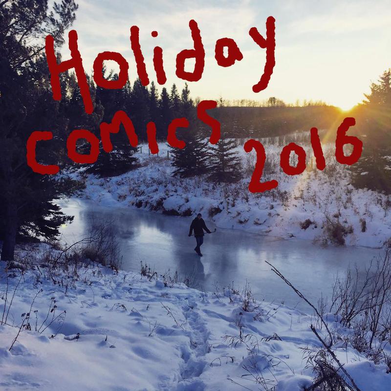 Holiday Comics 2016, by Kate Beaton.